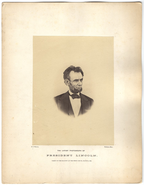 Image: The Latest Photograph of President Lincoln.