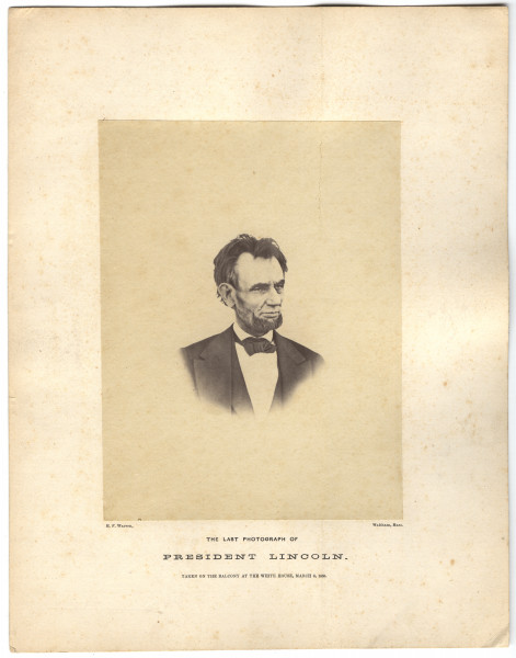 Image: The Last Photograph of President Lincoln.