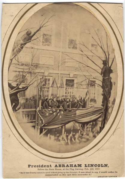 Image: President Abraham Lincoln, Before the State House, at the Flag Raising, Feb. 22nd, 1861