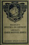 Image: Macaulay's speeches on copyright ; Lincoln's Cooper Institute address /