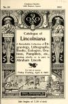 Image: Catalogue of Lincolniana : a remarkable collection of engravings, lithographs, books, eulogies, orations, pamphlets, etc., relating wholly, or in part, to Abraham Lincoln :