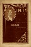Image: Life of Abraham Lincoln : being a biography of his life from his birth to his assassination ; also a record of his ancestors, and a collection of anecdotes attributed to Lincoln /