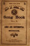 Image: Beadle's dime song book no. 5 : a collection of new and popular comic and sentimental songs.