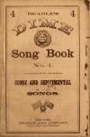 Image: Beadle's dime song book no. 4 : a collection of new popular comic and sentimental songs.