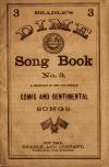 Image: Beadle's dime song book no. 3 : a collection of new and popular comic and sentimental songs.