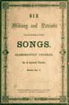 Image: Six military and patriotic illustrated songs. : Elaborately colored. In a novel form.