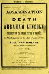 Image: The assassination and death of Abraham Lincoln : President of the United States of America, at Washington on the 14th of April, 1865. Full particulars, with a short account of his life /
