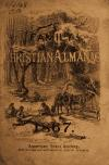 Image: The illustrated family Christian almanac for the United States, for the year of our Lord and Saviour Jesus Christ, 1867 /