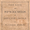 Image: The Life and Speeches of Abraham Lincoln and Hannibal Hamlin